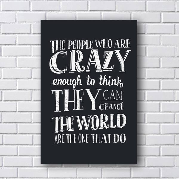Placa Decorativa de Frases People Crazy