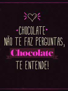 Placas Decorativas Frases Chocolate Te entende PDV300