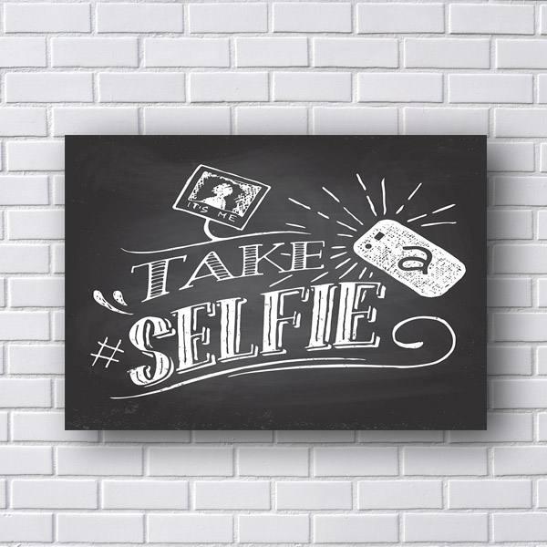 Quadro Decorativo Take a Selfie