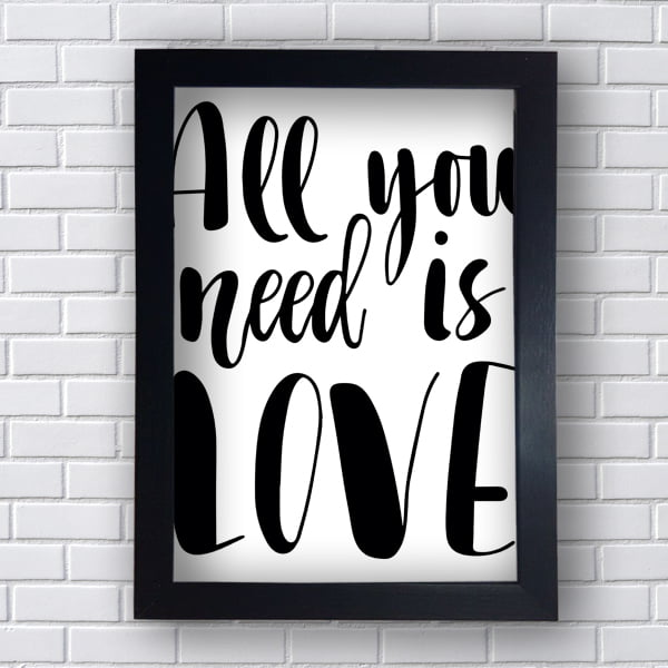 Placa Quadro Decorativo All You Need is Love