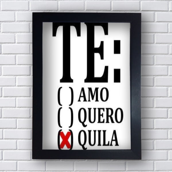 Placa Quadro Decorativo Te ( ) Amo ( ) Quero (x)Quila