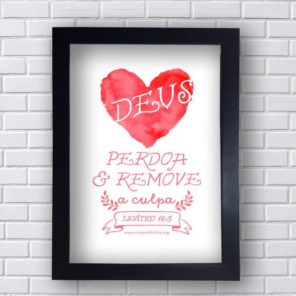 Quadro Decorativo Deus Perdoa e Remove tudo
