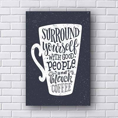 Quadro Decorativo Surround Yourself