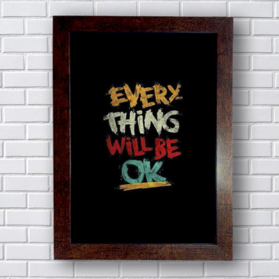 Placa Quadro Decorativo Every Thing Well Be Ok