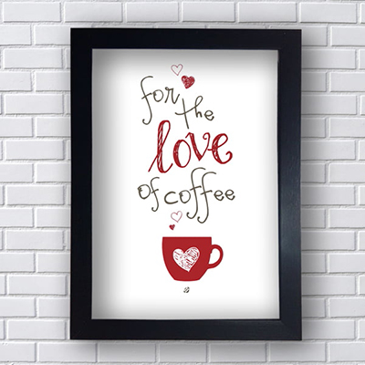 Placa Quadro Decorativo For The Love Of Coffee