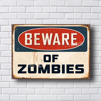 Quadro Decorativo Beware Of Zombies
