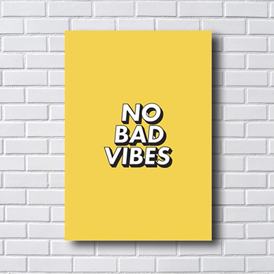 Quadro Decorativo No Bad Vibes, Sem Más Vibrações