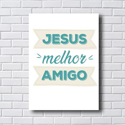 Quadro Placas Decorativas Jesus Melhor Amigo