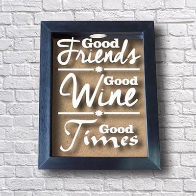 Quadro Porta Rolhas - Good Friends Good Wine