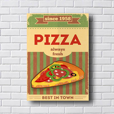 Quadro Decorativo Pizza Always Fresh