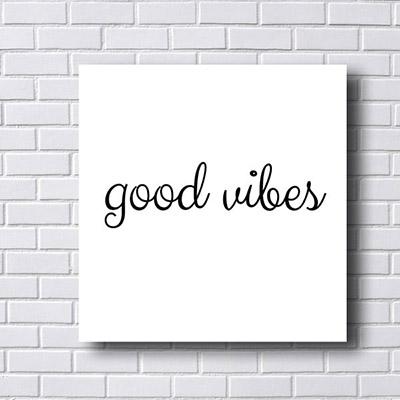 Quadro  Decorativo Good Vibes