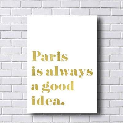 Quadro Decorativo Paris is Alwais