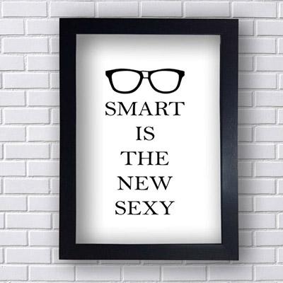 Quadro Decorativo Smart is the New Sexy